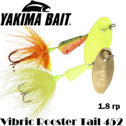 Yakima Vibric Rooster Tail 452